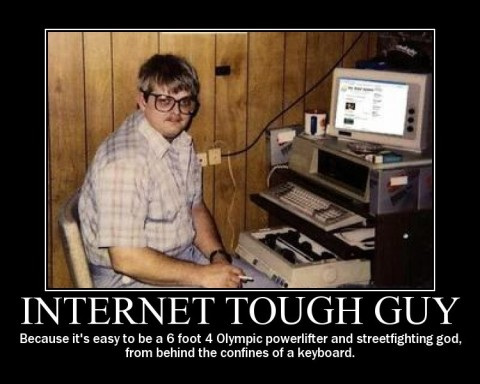 Internet Tough Guy